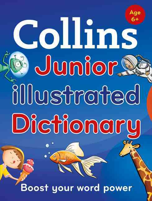 Collins Junior Illustrated Dictionary By Collins Dictionaries (COR)