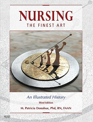 Nursing, the Finest Art By Donahue, M. Patricia