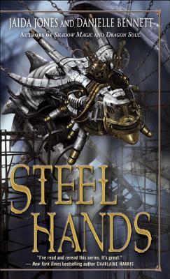 Steelhands By Jones, Jaida/ Bennett, Danielle