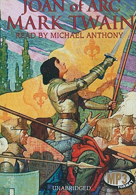 Joan of Arc By Twain, Mark/ Anthony, Michael (NRT)