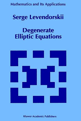 Degenerate Elliptic Equations By Levendorskii, Serge