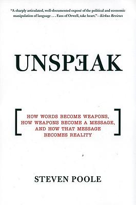 Unspeak By Poole, Steven
