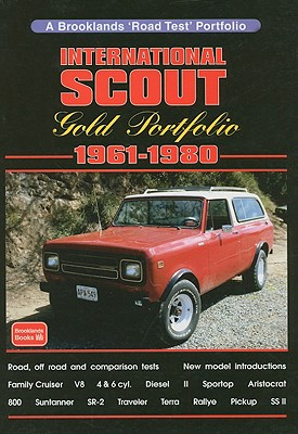 International Scout, 1961-1980 Gold Portfolio By Clarke, R. M.